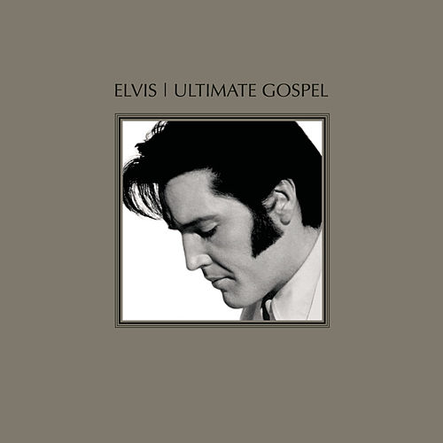 Elvis Ultimate Gospel by Elvis Presley