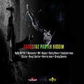 Gangstaz Prayer Riddim by Various Artists
