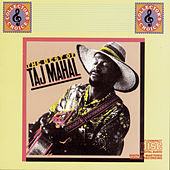 The Best Of Taj Mahal Volume I by Taj Mahal