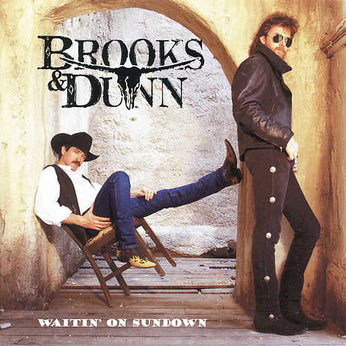 Waitin' On Sundown by Brooks & Dunn