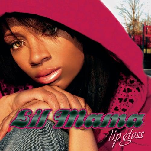 Lip Gloss by Lil Mama