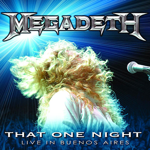 That One Night - Live in Buenos Aires by Megadeth