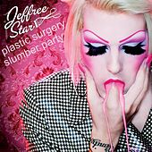 Plastic Surgery Slumber Party EP by Jeffree Star