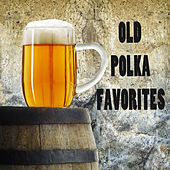 Old Polka Favorites by The O'Neill Brothers Group