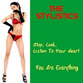 Stop, Look, Listen to Your Heart by The Stylistics