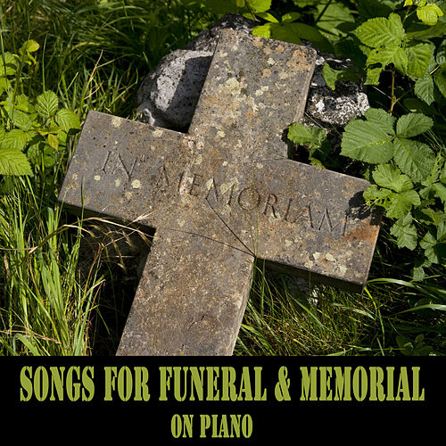 Songs for Funeral and Memorial on Piano by The O'Neill Brothers Group