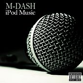 iPod Music by M Dash