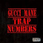 Trap Numbers by Gucci Mane