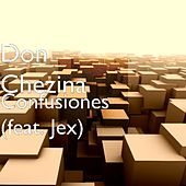 Confusiones (feat. Jex) by Don Chezina