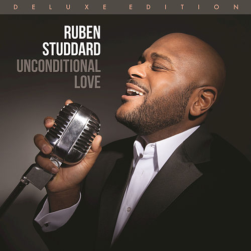 Unconditional Love (Deluxe Edition) by Ruben Studdard