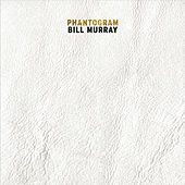 Bill Murray by Phantogram