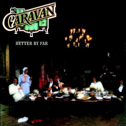 Better By Far von Caravan