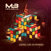Living Life in Phases by Minus Blue