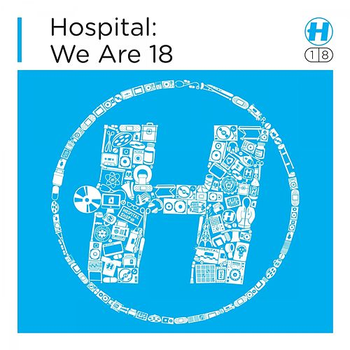 Hospital: We Are 18 by Various Artists