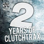 2 Years of Clutch Trax - EP by Various Artists
