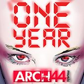 Arch44 Music: One Year - EP by Various Artists