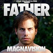 Magnavision - Single by Father