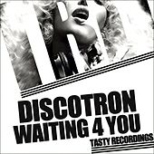 Waiting 4 You by Discotron