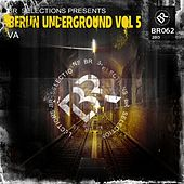 Berlin Underground Vol 5 - EP by Various Artists