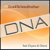 D.N.A (feat. Diyana & Dtonz) by Dougie