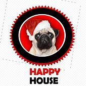 Happy House - EP by Various Artists