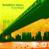 Brazilian Beats Brooklyn by Various Artists