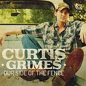 Our Side of the Fence by Curtis Grimes