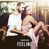 Feeling ( Radio Version ) [feat. Yohana] by Edward Maya