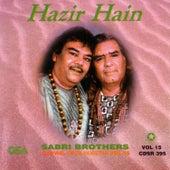 Hazir Hain by Sabri Brothers