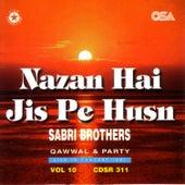 Nazan hai Jis Pe Husn by Sabri Brothers