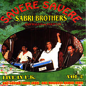 Savere Savere by Sabri Brothers