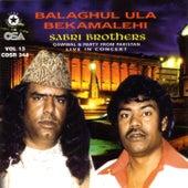 Balaghul Ula Bekamalehi by Sabri Brothers
