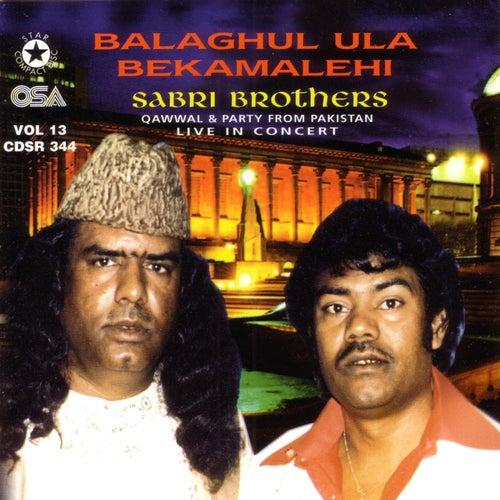 Balaghul Ula Bekamalehi von Sabri Brothers
