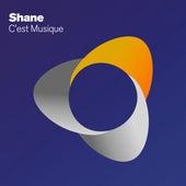 C'est Musique by Shane