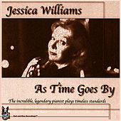 As Time Goes By by Jessica Williams