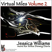 Virtual Miles Volume 2 by Jessica Williams