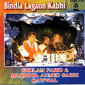 Bindia Lagaon Kabhi by Sabri Brothers