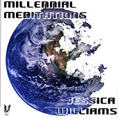 Millennial Meditations by Jessica Williams