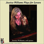 Plays For Lovers by Jessica Williams