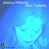 Blue Tuesday by Jessica Williams