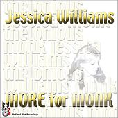 More For Monk by Jessica Williams