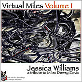 Virtual Miles Volume 1 by Jessica Williams