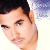 Volvere by El Chaval