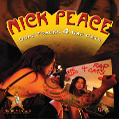 Dope Tracks 4 Rap Cats by Nick Peace