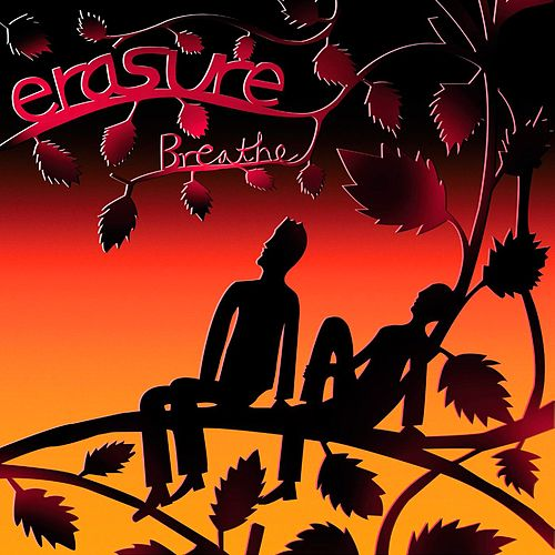 Breathe (Radio Version) by Erasure