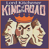 King of the Road by Lord Kitchener
