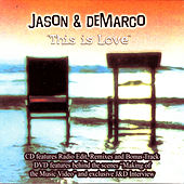 This is Love CD/DVD by Jason & deMarco