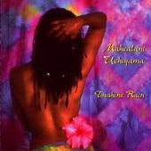 Tuahine Rain by Mahealani Uchiyama
