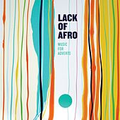 Music for Adverts by Lack Of Afro