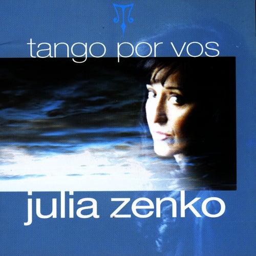 Tango Por Vos by Julia Zenko